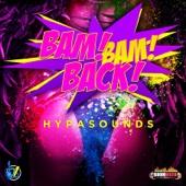 Bam Bam Back - Hypasounds