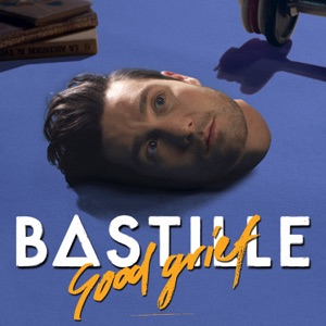 Chord Guitar and Lyrics BASTILLE – Good Grief