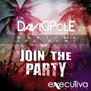 David Pole feat. Martika & The Romy - Join The Party (Extended Mix)
