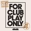 For Club Play Only, Pt. 4 - Single, Duke Dumont