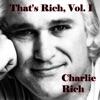 That's Rich, Vol. 1, Charlie Rich