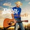 Bush Party - Single, Dean Brody