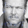 Friends - Blake Shelton