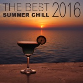 The Best Summer Chill 2016: Chillout & Lounge Music, Café Ibiza del Mar, Beach & Pool Party Music