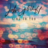 John Splithoff - Sing to You artwork