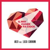 Il mio cuore fa ciock  (feat. Luca Carboni) - Iaco