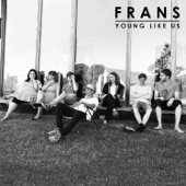 Frans - Young Like Us bild
