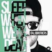 Sleep When We're Dead (Club Mix)