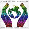 Love Make the World Go Round Single