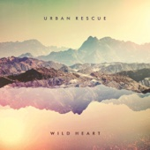 Wild Heart - Urban Rescue Cover Art