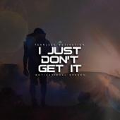 I Just Don't Get It (Motivational Speech)