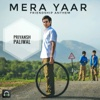 Mera Yaar - Single