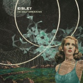 I'm Only Dreaming - Eisley Cover Art
