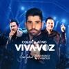 Coloca Aí no Viva Voz (feat. João Bosco & Vinicius) - Single