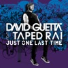 Just One Last Time (Remixes), David Guetta