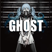 Ghost Rule - DECO*27
