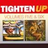 Tighten Up, Vols. 5 & 6