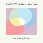 Idées blanches (Les acoustiques) - Vianney