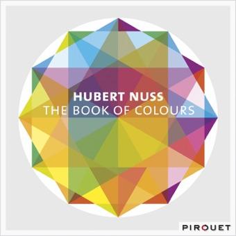 The Book of Colours (feat. John Goldsby & John Riley) – Hubert Nuss