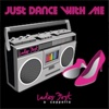 Just Dance with Me - EP