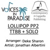 Lollipop PP2 TTBB + Solo