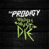 Invaders Must Die, The Prodigy