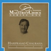 Maestro's Choice Series One - Hari Prasad Chaurasia