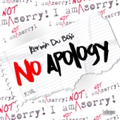 No Apology - Kerwin Du Bois