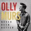 Never Been Better, Olly Murs