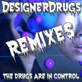 The Drugs Are In Control Remix cover art