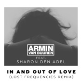 In and Out of Love (feat. Sharon den Adel) [Lost Frequencies Remix] - Single cover art