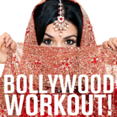 Bollywood Workout! The Best Bollywood Dance Tunes for Hip-Shaking and Hip-Shaping Featuring Kailash Kher, Rahat Fateh Ali Khan, Shweta Pandit, Sonu Niigaam, & More!