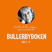 Bullerbyboken - Astrid Lindgren läser och berättar (Del 1-4)