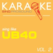 We Will Sing Our Own Song (In the Style of Ub40) [Karaoke with Background Vocal]