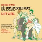 Kurt Weill: Die Dreigroschenoper (The Three Penny Opera)