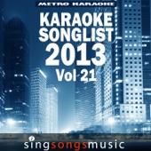 Love Somebody (In the Style of Maroon 5) [Karaoke Version]