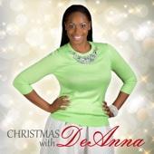 Christmas with DeAnna - Deanna Wattley