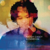 Songbook - The Best of Paddy Casey