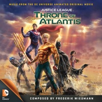 Justice League: Throne of Atlantis - Official Soundtrack