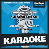 Summertime (Originally Performed by Porgy & Bess) [Karaoke Version]