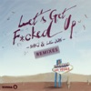 Let's Get F*cked Up (KURA Remix)
