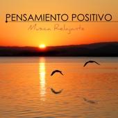 Pensamiento Positivo - Música Relajante para Ejercicios de Relajacion