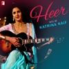 Heer - Hits Katrina Kaif