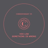 Something Is Wrong - EP