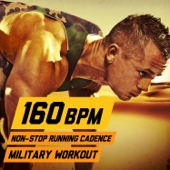 160 BPM Non-Stop Running Cadence Military Workout