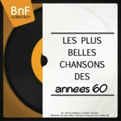 Les plus belles chansons des années 60 (De Johnny Hallyday à Claude François, découvrez les plus belles chansons françaises des années 60.)