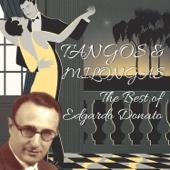 Tangos & Milongas / The Best Of Edgardo Donato