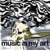Music Is My Art