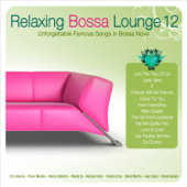Relaxing Bossa Lounge, Vol. 12