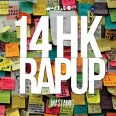14 HK Rap Up